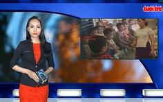 Tin nóng 24h: Trẻ mầm non bị bạo hành, đày đọa trong nước mắt