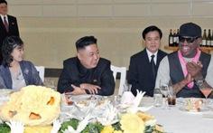 """Ngôi sao bóng rổ Dennis Rodman: Kim Jong Un là """"người cha tốt"""""""