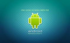 Ứng dụng Android đáng dùng nhất năm 2013