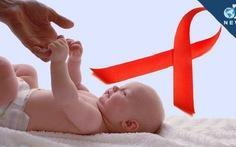 """Hàng nghìn trẻ """"thoát"""" HIV nếu được điều trị dự phòng sớm"""