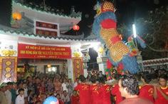 Không còn chương trình rước sắc thần Nguyễn Trung Trực