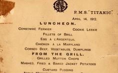 Có gì trên thực đơn bữa cuối trên tàuTitanic giá 2 tỉ?