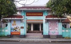 Huế xóa bỏ dấu tích nơi cụ Phan Bội Châu từng diễn thuyết?