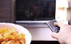 Ngồi xem tivi sẽ làm gia tăng nguy cơ bị béo phì