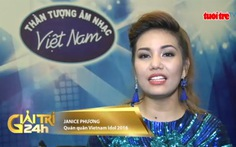 Clip: Janice Phương yêu tiếng Việt và muốn hát cho người Việt nghe