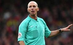 Điểm tin sáng 25-10: Trọng tài Mike Dean bắt chính trận derby Manchester