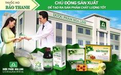 Thuốc ho Bảo Thanh - Chủ động sản xuất để tạo ra sản phẩm chất lượng tốt