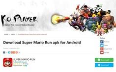 Super Mario Run cho điện thoại Android là mã độc