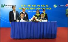 Lễ ký kết hợp tác đầu tư xây dựng Bệnh viện Đa khoa Vạn Phúc Sài Gòn