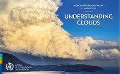 Ngày Khí tượng thế giới 2017: Hiểu biết về mây