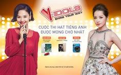 Miu Lê và Chi Pu tìm kiếm tài năng hát tiếng Anh V-Idols 2017