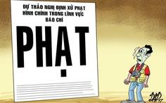 Tăng mức phạt vi phạm hành chính trong lĩnh vực báo chí