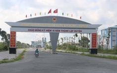 Thanh tra dự án khu hành chính huyện 140 tỉ đồng