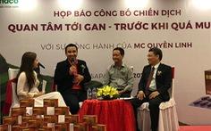 """MC Quyền Linh đồng hành cùng chiến dịch """"Bảo vệ lá gan trước khi quá muộn"""""""