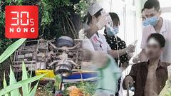 Bản tin 30s Nóng: Khởi tố PCT UBND TP.HCM; Xe khách rơi vực 5 người chết