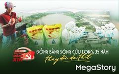 Đồng bằng sông Cửu Long: 35 năm thay da đổi thịt