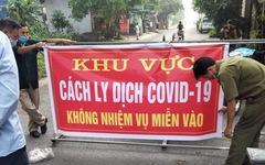Thái Bình khẩn cấp phong tỏa nhiều khu vực để dập dịch COVID-19