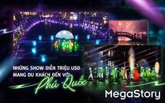 Những show diễn triệu USD mang du khách đến với Phú Quốc