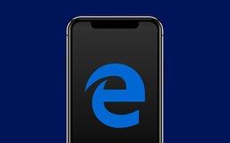 Microsoft Edge trên smartphone sẽ trang bị sẵn tính năng chặn quảng cáo 'nhà làm'