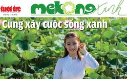 Báo Tuổi Trẻ ra mắt chuyên trang Mekong xanh