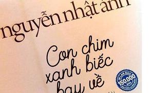 'Con chim xanh biếc bay về': Nguyễn Nhật Ánh 'trở lại' Sài Gòn sau 20 năm