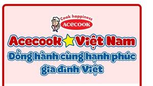 Acecook Việt Nam đồng hành cùng hạnh phúc gia đình Việt