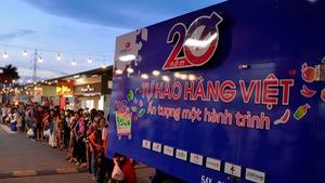 Hơn 20.000 lượt người dân xếp hàng ủng hộ hàng Việt