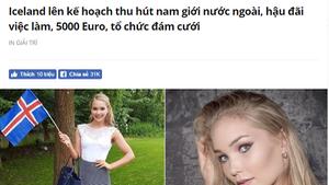 Không có chuyện lấy vợ Iceland được trả 5.000 USD mỗi tháng