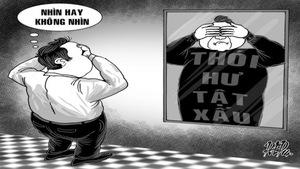 Tính xấu người Việt: sau soi gương phải cần thuốc đắng