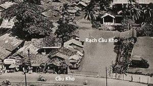 Cầu Kho, vùng đất và người Sài Gòn xưa trước khi Pháp vô