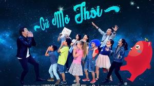 Cứ mơ thôi - MV của Thanh Bùi khởi động dự án âm nhạc trẻ em