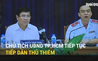 Chủ tịch UBND TP.HCM tiếp tục tiếp dân Thủ Thiêm