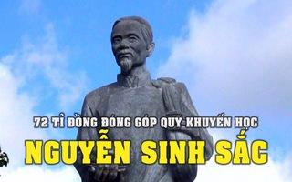 72 tỉ đồng đóng góp Quỹ khuyến học Nguyễn Sinh Sắc trong 7 năm