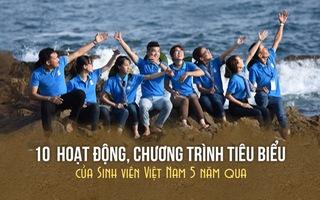 10 hoạt động, chương trình tiêu biểu của sinh viên Việt Nam