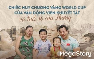 Chiếc huy chương vàng World Cup của vận động viên khuyết tật và tuổi 16 của Hương