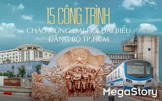 Diện mạo 15 công trình chào mừng Đại hội đại biểu Đảng bộ TP.HCM