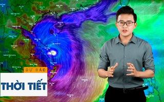 Bản tin dự báo thời tiết 27-10: Cuồng phong số 9 đổ bộ vào Việt Nam với tốc độ kinh hoàng