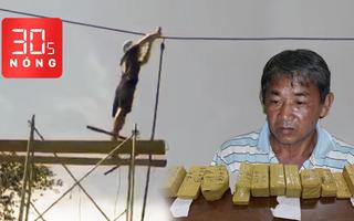 Bản tin 30s Nóng: Cắt đường dây điện vì chạy ngang qua nhà; Vận chuyển hàng chục kg vàng lậu vào Việt Nam