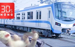 Bản tin 30s Nóng: Đoàn tàu metro sắp về đến TP.HCM; Bé sơ sinh mắc bệnh cực hiếm