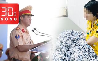 Bản tin 30s Nóng: Học sinh nghi tự tử sắp ra viện; Ông Huỳnh Trung Phong làm trưởng Công an quận 6
