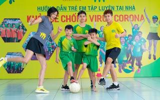 """Bài 22: 'Khỏe để chống virus Corona"""" với bài tập vui cùng bóng đá"""