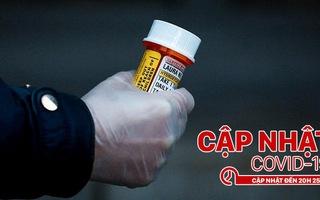 Cập nhật COVID-19: Vì sao FDA cảnh báo không dùng thuốc sốt rét chữa COVID-19?