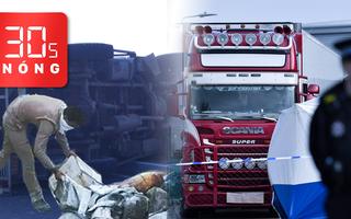Bản tin 30s Nóng: 25 người chết do tai nạn xe tải; Diễn biến mới vụ 39 thi thể trong thùng container