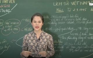 Ôn Tập Online Lớp 12 | Diễn biến Lịch sử Việt Nam từ 1945 - 1954