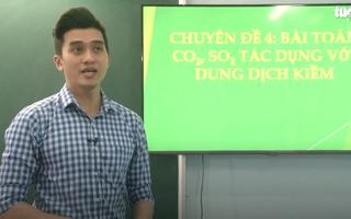 Ôn Tập Online Lớp 12 | Luyện tập 'Bài toán CO2, SO2 trong dung dịch kiềm'