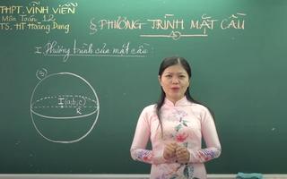 Ôn Tập Online Lớp 12 | Phương trình mặt cầu và những kiến thức cần biết