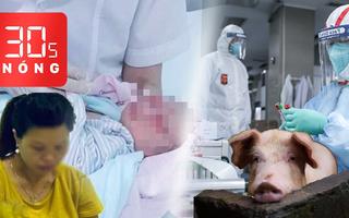 Bản tin 30s Nóng: Khởi tố người mẹ vứt con xuống hố ga; Phát hiện chủng virus cúm mới có thể gây đại dịch