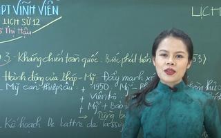 Ôn Tập Online Lớp 12 | Lịch Sử Việt Nam từ 1945 - 1954