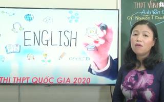 Ôn Tập Online Lớp 12 | Ôn tập thi PTTH quốc gia môn Anh Văn