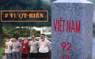 Video: Bắt 5 người Trung Quốc vượt biên bằng thuyền qua Việt Nam, xuống Hà Nội và chuẩn bị bay vào TP.HCM